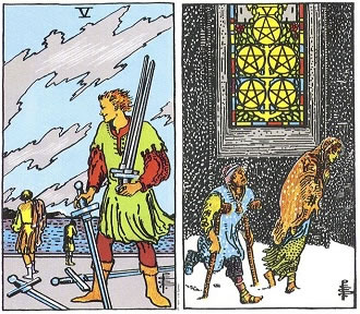 Five of Swords and Five of Pentacles - RWS Tarot deck.