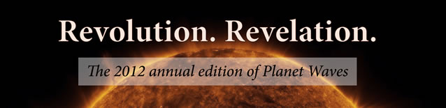 2012 Annual Edition of Planet Waves