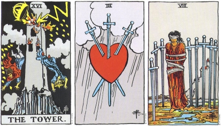 The Tower, Three of Swords, Eight of Swords -- RWS Tarot deck.