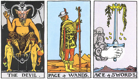 The Devil, Page of Wands, Ace of Swords -- RWS Tarot deck.