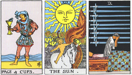 Page of Cups, The Sun, Nine of Swords -- RWS Tarot deck.
