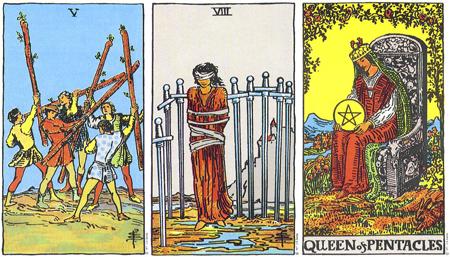 Five of Wands, Eight of Swords, Queen of Pentacles -- RWS Tarot deck.